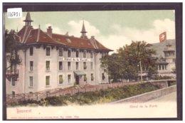 LE BOUVERET - HOTEL DE LA FORET - B ( PLI D'ANGLE ) - VS Valais