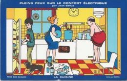 BUVARD ILLUSTRATION JEAN BELLUS - PLEINS FEUX SUR LE CONFORT ELECTRIQUE -LA CUIINE- TB - Elektrizität & Gas