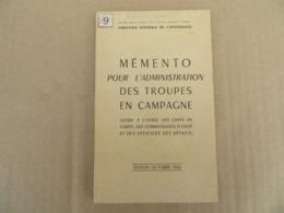 Mémento Pour L'Administration Des Troupes De Camapgne - 09/01 - Andere
