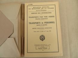 Service De L'intendance - Transports De Personnel Par Voie Ferrée (Isolés Et Troupes) - 89/01 - Andere