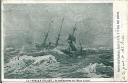 La Stella Polare In Navigazione Nel Mare Artico.Voilier.Conferenza ABRUZZI - Sailing Vessels