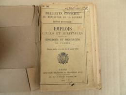 Emplois Civils Et Militaires Réservés Aux Engagés Et Rengagés De L'Armée - 31/01 - Andere