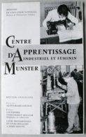 Ancienne Publicité  - Centre D'Apprentissage De MUNSTER - Nombreuses Photos  *** (voir 4 Scans) ***  /P84 - Dépliants Turistici