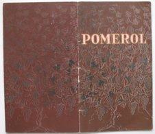 Brochure Sur POMEROL Avec Reprod. Nbx étiquettes + Indication Des Crus + Propriétaires 12 X 21 Cm - 20 Pp **4 Scans/P120 - Pubblicitari