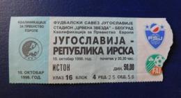 Footbal Soccer -Ticket - Yugoslavia - Republic Of Ireland  / Jugoslavija - Republika Irska - 10.10.1998 - Tickets - Entradas