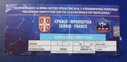 Footbal Soccer - Ticket - Serbia - France / Srbija - Francuske - 09.09.2009 - Tickets - Entradas