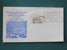 Canada 1981 Special Cancel On Cover - John Paul II Polish Centre Dedication - Pope - Ship - Cartas