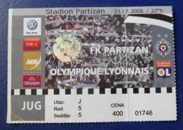 Football - PARTIZAN BELGRADE Vs OLYMPIQUE LYONNAIS / Ticket / 23.07.2008. - Tickets - Entradas
