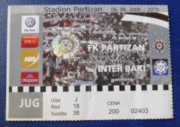 Football - PARTIZAN BELGRADE Vs INTER BAKI / Ticket / 06.08.2008. - Tickets - Entradas