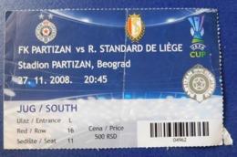 Football - PARTIZAN BELGRADE Vs R. STANDARD DE LIEGE / Ticket / 27.11.2008. - Tickets - Entradas