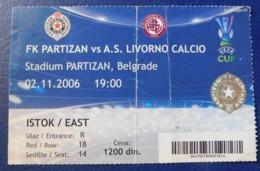 Football - PARTIZAN BELGRADE Vs A.S. LIVORNO CALCIO / Ticket / 02.11.2006. - Tickets - Entradas