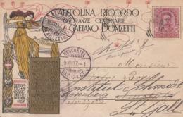 BERGAMO-ONORANZE CENTENARIE A GAETANO DONIZETTI-CARTOLINA RICORDO-VIAGGIATA IL 9-8-1897 - Bergamo