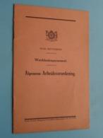 WERKLIEDENPERSONEEL > Stad ANTWERPEN Algemeene Arbeidsverordening > Anno +/- 1920 ( Zie Foto's ) ! - Wetten & Decreten