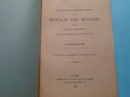 HULP In NOOD ( STANDREGELEN ) Onderlingen Bijstand Te SCHOOTEN > Anno 1913 ( Zie Foto's ) ! - Gesetze & Erlasse