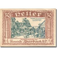 Billet, Autriche, Sparbach, 50 Heller, Village, SUP, Mehl:FS 1006a - Austria