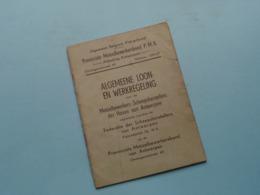 Algemeene LOON- En WERKREGELING Provinciale METAALBEWERKERSBOND PMB Antwerpen > Anno 1945 ( Zie Foto's ) ! - Wetten & Decreten