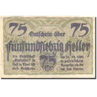 Billet, Autriche, Hall, 75 Heller, Usine, 1920, 1920-10-31, SUP, Mehl:FS 343a - Austria