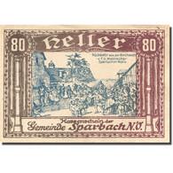Billet, Autriche, Sparbach, 80 Heller, Village, SUP Marron Mehl:FS 1006a - Austria