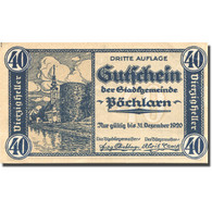 Billet, Autriche, Pöchlarn, 40 Heller, Château 1920-12-31, SPL Mehl:FS 755III - Austria