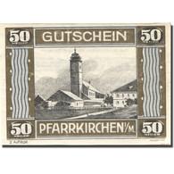 Billet, Autriche, Pfarrkirchen, 50 Heller, Eglise, SPL, Mehl:FS 744IIa - Austria