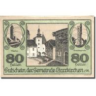 Billet, Autriche, Pfarrkirchen, 80 Heller, Eglise, SPL, Mehl:FS 744IIIa - Austria