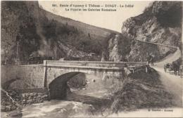 74 : DINGY - Route D'Annecy à Thônes - Le Défilé - Le Pont Et Les Galeries Romaines - Dingy-Saint-Clair