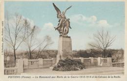 CARTE POSTALE ORIGINALE ANCIENNE : POITIER LE MONUMENT AUX MORTS GUERRE 1914/1918 ET LES COTEAUX DE LA ROCHE VIENNE (86) - Monumenti Ai Caduti