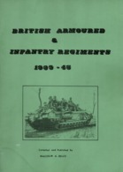 BRITISH ARMOURED AND INFANTRY REGIMENTS 1939 1945 ORDER OF BATTLE - 1939-45