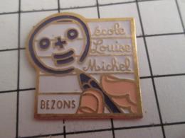 719 (pas 717)  PINS PIN'S / Beau Et Rare : Thème ADMINISTRATIONS / ECOLE LOUISE MICHEL BEZONS - Amministrazioni