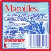 ETIQUETTE FROMAGE - MAROILLES -  QUART -  GOUBAULT -  Fab En THIERACHE  AISNE  02-H - Cheese