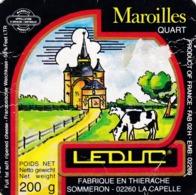 ETIQUETTE FROMAGE - MAROILLES -  QUART -  LEDUC -  Fab En THIERACHE  AISNE  02-H - Cheese