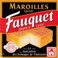 ETIQUETTE FROMAGE - MAROILLES -  QUART -  FOUQUET -   Fab En THIERACHE  AISNE  02 - Cheese