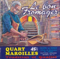 ETIQUETTE FROMAGE - MAROILLES -  QUART -  LE BON FROMAGER -   Fab En THIERACHE  AISNE  02 - Cheese