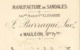 BARRAQUE (Vve Elissabide)  Manufacture De Sandales   MAULEON  Basses Pyrénées  1900 - Cambiali