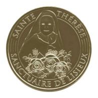 Monnaie De Paris , 2017 , Lisieux , Sanctuaire , Sainte Thérèse - Monnaie De Paris