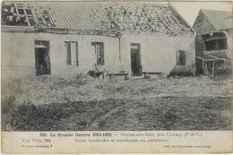 62    Villers Aux Bois Guerre 1914-1915  Pres De Carency   Ferme Bombardee Et Transformee En Ambulane - Francia