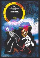 CPM Banania Semaine Anticoloniale Et Antiraciste Par Jihel Tirage Limité En 30 Exemplaires Numérotés Signés Squelette - Advertising