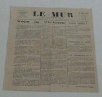 Le Mur D'Auvergne Du 25 Août 1944 (rare,n°=10). - Riviste & Giornali