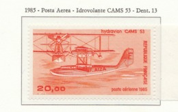 PIA - FRA - 1985 : Posta Aerea : Idrovolante CAMS 53  - (Yv P.A. 57) - Aerei