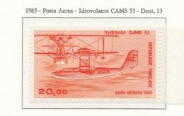 PIA - FRA - 1985 : Posta Aerea : Idrovolante CAMS 53  - (Yv P.A. 57) - 1960-.... Nuovi