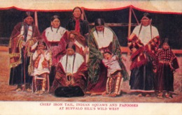 INCIAN CHIEF IRON TAIL-SQUAWS & PAPOOSES AT BUFFALO BILL'S WILD WEST SHOW POSTCARD 42315 - Indianer