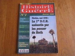 HISTOIRE DE GUERRE N° 1 40 45 Rommel Meuse BCC 1 DCR Char Flavion Denée Yvoir Beaumont Camp Ecrouves Flak Michelsberg - Oorlog 1939-45