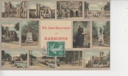 11 NARBONNE  -   Un Bon Souvenir De NARBONNE  - - Narbonne