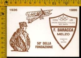 Milano Melzo Comitato Di Milano F. Baracca 50° Della Fondazione - Milano