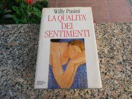 La Qualità Dei Sentimenti - Willy Pasini - Libri, Riviste, Fumetti