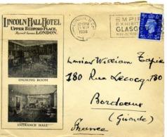 LONDON Lincoln Hall Hotel Upper Bedford Place / LSC De 1938 > Bordeaux TB - Storia Postale