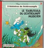 """3 Histoires De Schtroumpfs Le Tourlitoula Du Schtroumpf  Musicien  Edit : 1994 PEYO    (poids 200 Gr) """"TTB état"""" - Schtroumpfs, Les"""