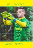 CARTE JOUEUR .FC. NANTES   FRANCE DENIS  PETRIC    SAISON 2019-2020  #  JN.FC.  380 - Voetbal