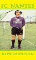 CARTE JOUEUR .FC. NANTES   FRANCE RENE  DONOYAN   SAISON1972-1976#  JN.FC.  374 - Fútbol