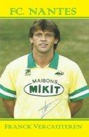 CARTE JOUEUR .FC. NANTES   FRANCE FRANCK  VERCAUTEREN    SAISON1987-1990#  JN.FC.  373 - Voetbal